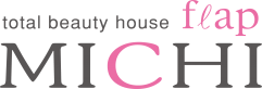 total beauty house flap MICHI